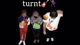 Young and Turnt - Big T ft. Ro and Lik
