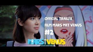 FILM MARS MET VENUS | OFFICIAL TRAILER | MULAI TAYANG 20 JULI PART CEWEK DAN 3 AGUSTUS PART COWOK #2