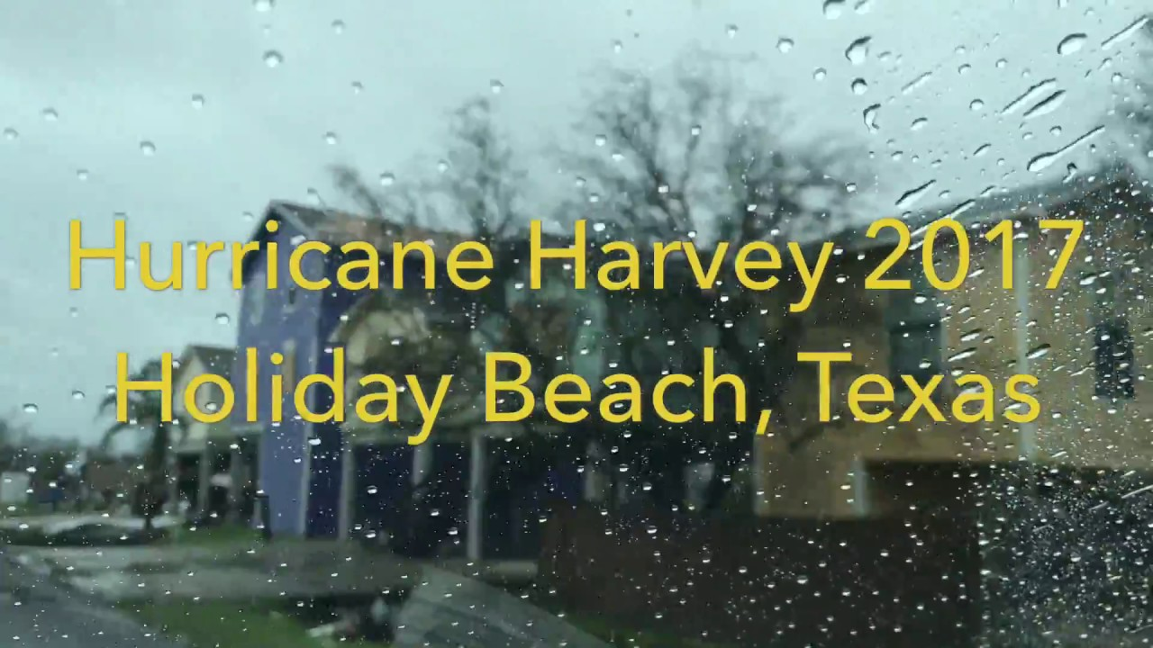 Hurricane Harvey Holiday Beach Texas 8 28 17