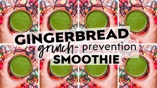 Gingerbread Green Smoothie (ie. my Grinch-Prevention Smoothie!) BANANA-FREE!