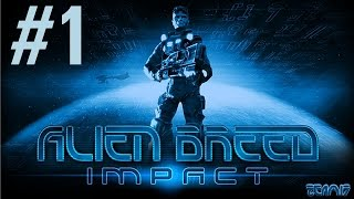 Alien Breed: Impact Playthrough/Walkthrough part 1 [No commentary]