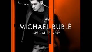 Michael Bublé - I