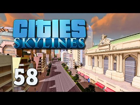 Cities Skylines #58 - Grand Central [Gameplay German Deutsch] [Let's Play]