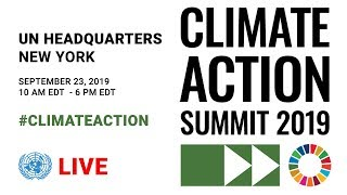 Climate Action Summit 2019 - Morning Session