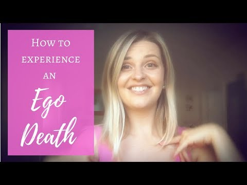 Experiencing an EGO DEATH