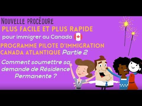 Nouvelle Procédure Plus Facile Et Plus Rapide Pour Immigrer Au Canada : PPICA (Partie2)