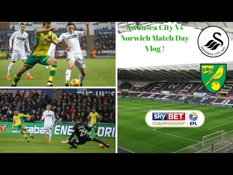 Swansea City Vs Norwich Match Day Vlog ! | ABSOLUTELY SHOCKING !