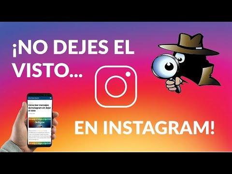 Cómo Leer Mensajes de Instagram Sin Dejar el Visto