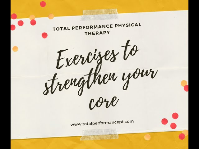 Exercises to strengthen your core