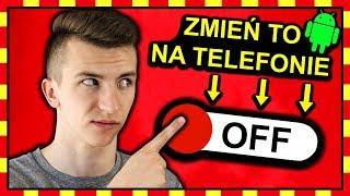 9 USTAWIEŃ TELEFONU które MUSISZ NATYCHMIAST ZMIENIĆ! ◉_◉