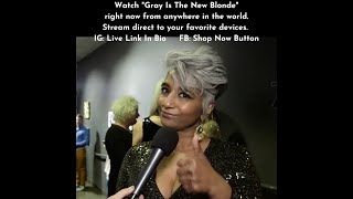 "WATCH ""Gray Is The New Blonde"" RIGHT NOW Via Worldwide Streaming"