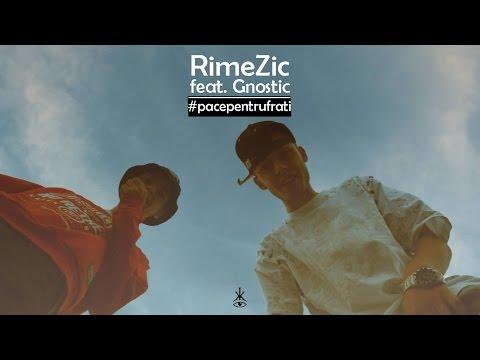 RimeZic feat. GNOSTIC - Pace Pentru Frați (prod. Spirit) (VIDEO)
