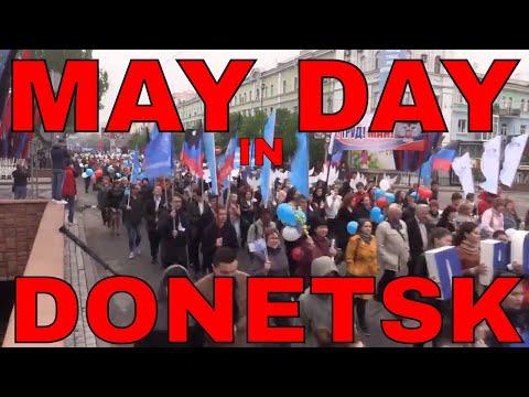 "Ukraine War: Labor & May Day Parade In ""Rebel"" Donetsk"
