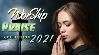 🙏 TOP 100 PRĄISE AND WORSHIP SONGS - 2 HOURS NONSTOP CHRISTIAN SONGS 2021 - BEST WORSHIP SONGS
