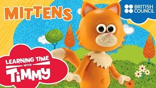 Meet Mittens | Learning Time with Timmy | Cartoons for Kids