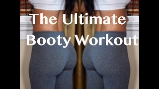 The Ultimate Booty Workout
