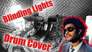 The Weeknd | Blinding Lights | Drum cover