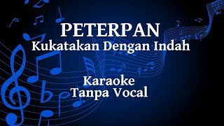 Download lagu Peterpan Kukatakan Dengan Indah Karaoke MP3