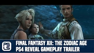 Final Fantasy XII: The Zodiac Age PS4 Remaster Reveal Gameplay Trailer