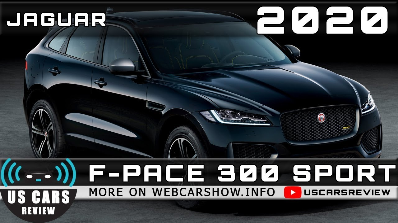 2020 Jaguar F Pace 300 Sport Review Release Date Specs Prices
