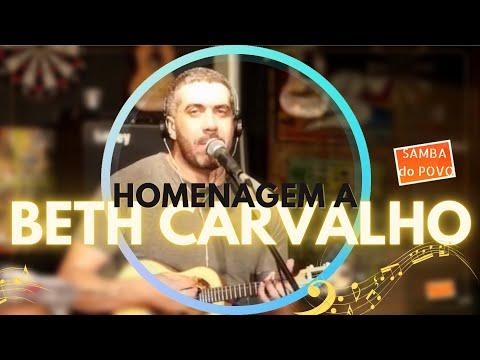 SAMBA DO POVO HOMENAGEIA BETH CARVALHO - Sim, é Samba!