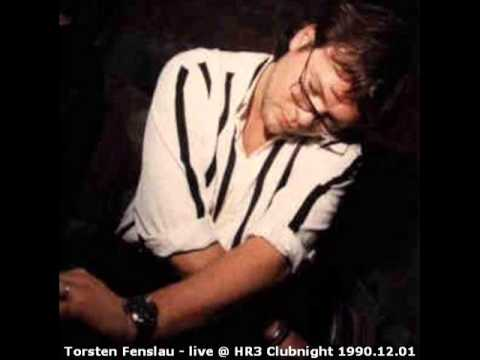 Torsten Fenslau - Live @ HR3 Clubnight 1990.12.01