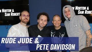 Rude Jude & Pete Davidson - 'Hummingbird', Relationships, Addiction - Jim Norton & Sam Roberts streaming