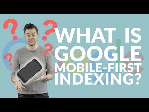 What does Google mobile-first indexing mean for your website? | Need-to-know