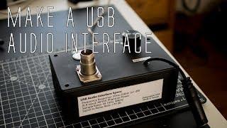Video DIY USB Audio Interface with Phantom Power download MP3, 3GP, MP4, WEBM, AVI, FLV Agustus 2018
