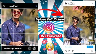 How To Upload Full Picture on Instagram 2021 !! Without Cropping or any App | Capture kid !!