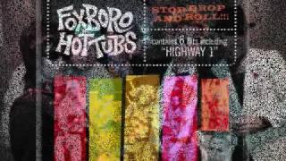 Foxboro Hot Tubs, Shes A Saint Not A Celebrity lyrics