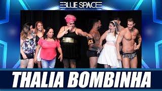Blue Space Oficial - Thalia Bombinha - 23.02.19