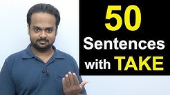 "50 Common Sentences with ""Take"" 