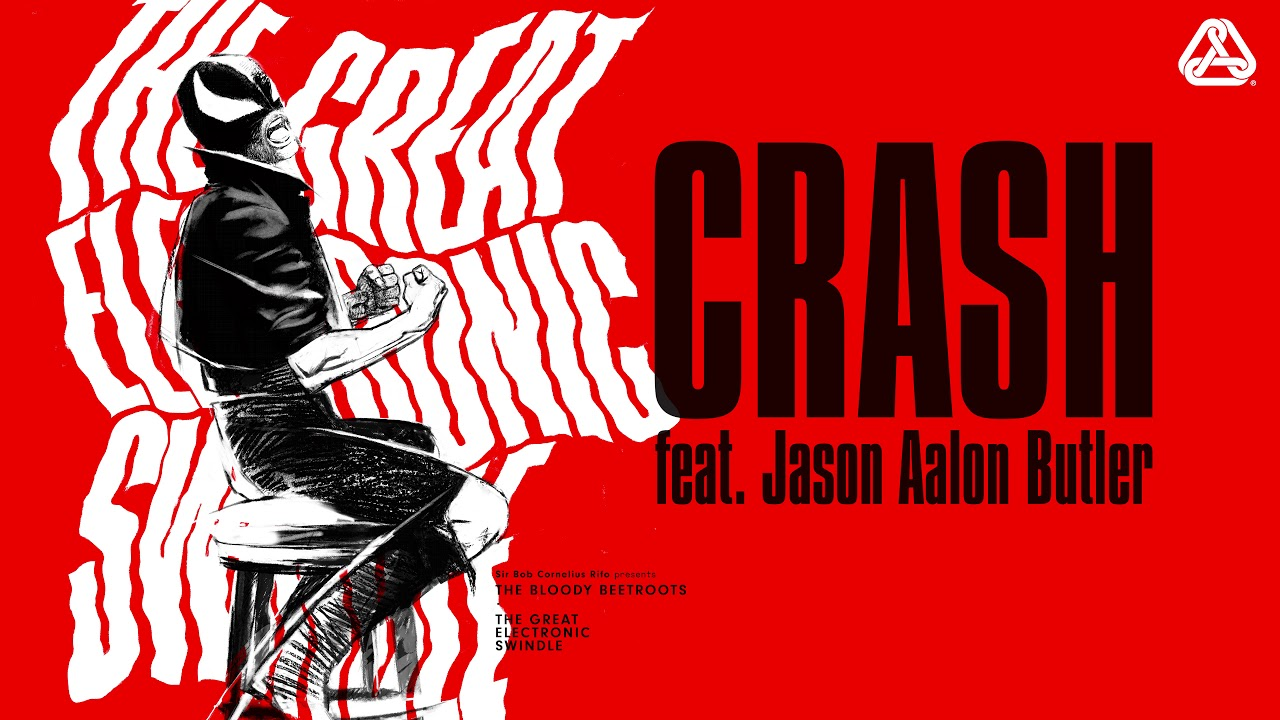 "The Bloody Beetroots - ""Crash"" feat. Jason Aalon Butler"