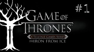 Game of Thrones - Episode 1: Iron From Ice - P1 - PC Gameplay / Let
