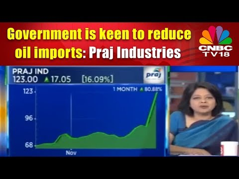Government is keen to reduce oil imports: Praj Industries | CNBC TV18