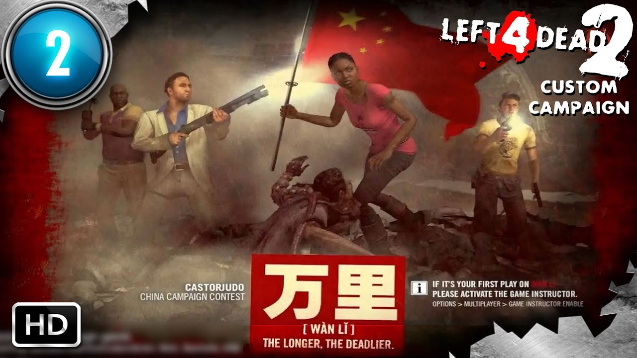 Left 4 Dead 2 Custom Campaign: Wan Li #2 | PC | Great Wall