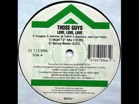 Those Guys - Love Love Love