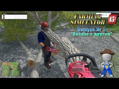Поиграем в Farming Simulator 2015 #1 - Первая часть обучения