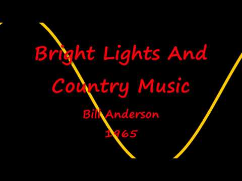 Bright Lights And Country Music  Bill Anderson  1965