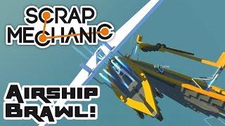 Let's Build Skyships, Part 4: The Brawl - Let's Play Scrap Mechanic Multiplayer - Part 279