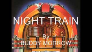 Night Train By Buddy Morrow