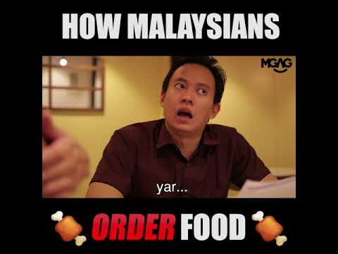 HOW MALAYSIANS ORDER FOOD