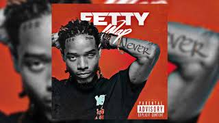 Fetty Wap - Never