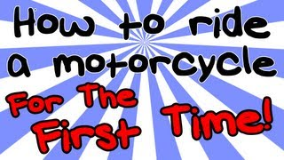 How to ride a motorcycle (pt1)