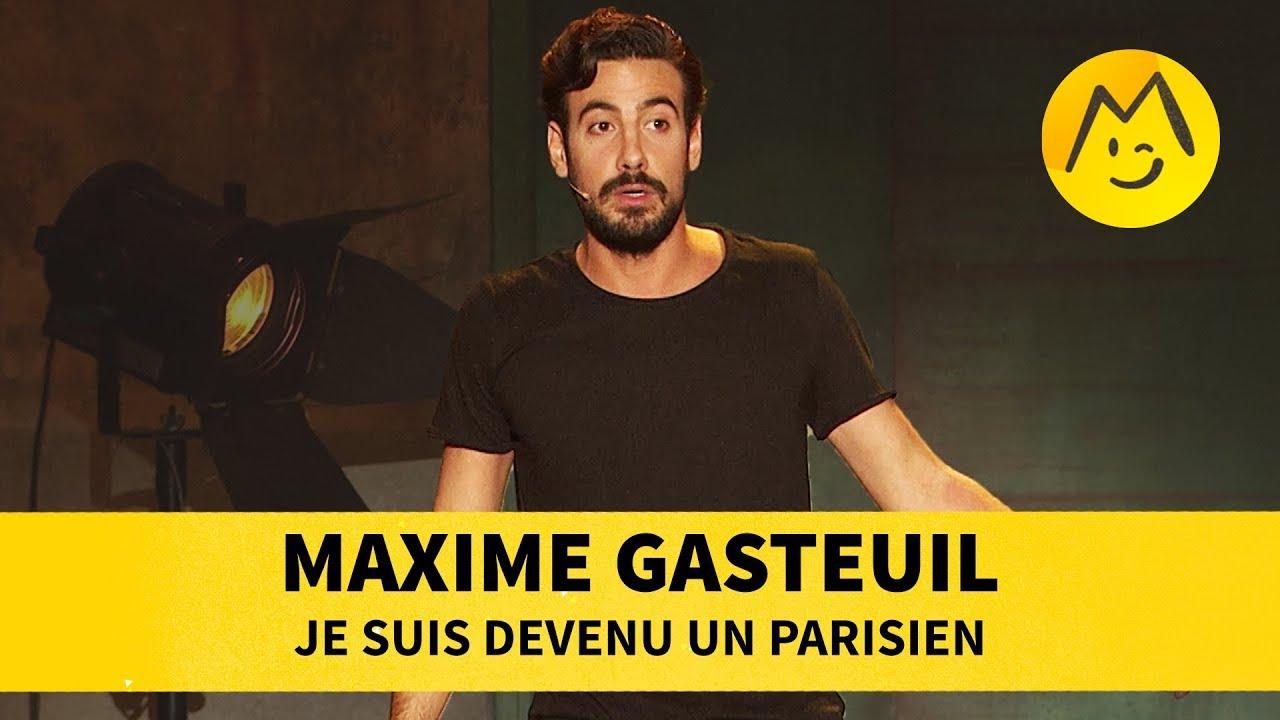 Maxime Gasteuil - Je suis devenu parisien