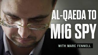 Aimen Dean: From Al-qaeda to MI6