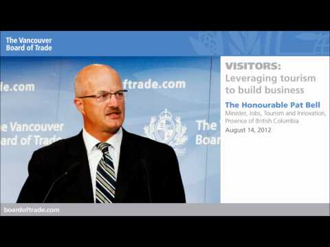 B.C.'s Minister, Jobs, Tourism and Innovation at The Vancouver Board of Trade, Aug. 14, 2012