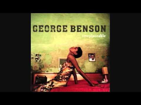 IRREPLACEABLE GEORGE BENSON