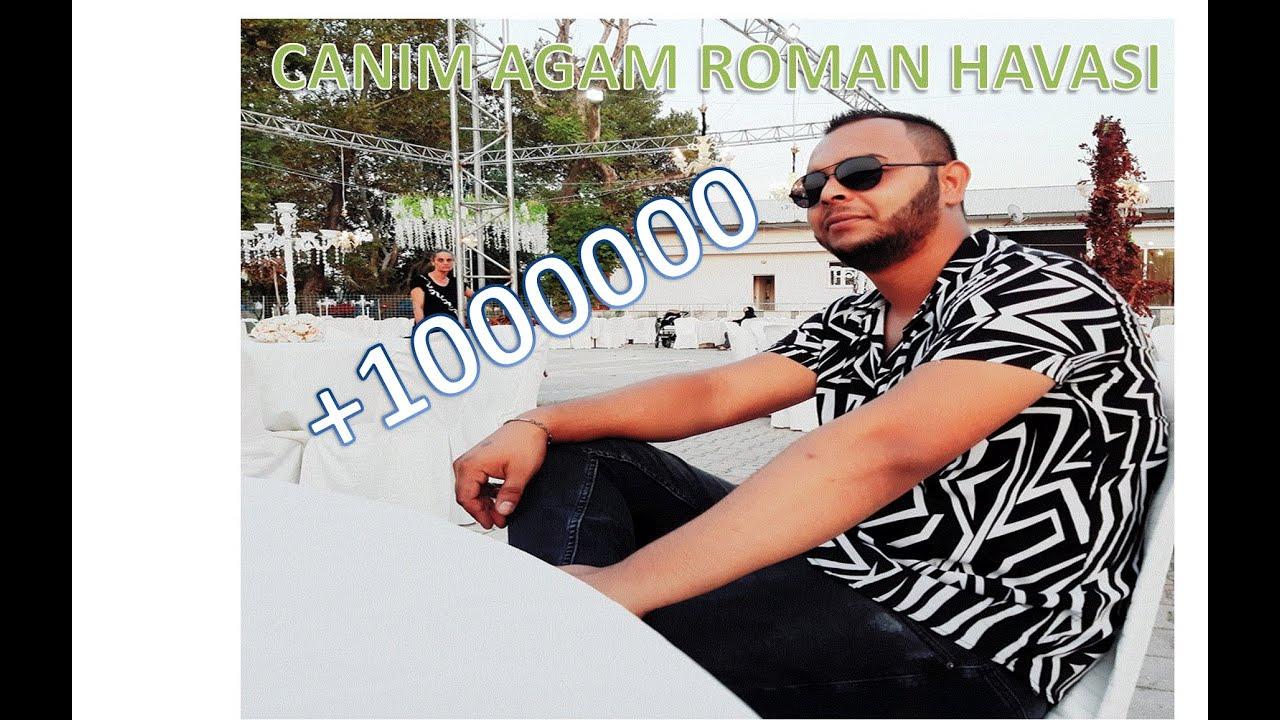 CANIM AGAM ROMAN HAVASI 2019 ♫ █▬█ █ ▀█▀ ♫